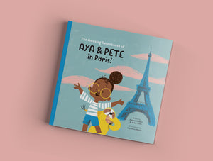 The Amazing Adventures of Aya & Pete in Paris! (Hardcover)