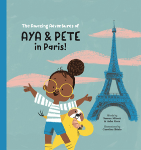 Digital E-Book - The Amazing Adventures of Aya & Pete in Paris! (EPUB/PDF)