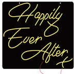 Led Neon Sign Happily Ever After (Any colour)