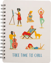 Take Time To Chill Notebook