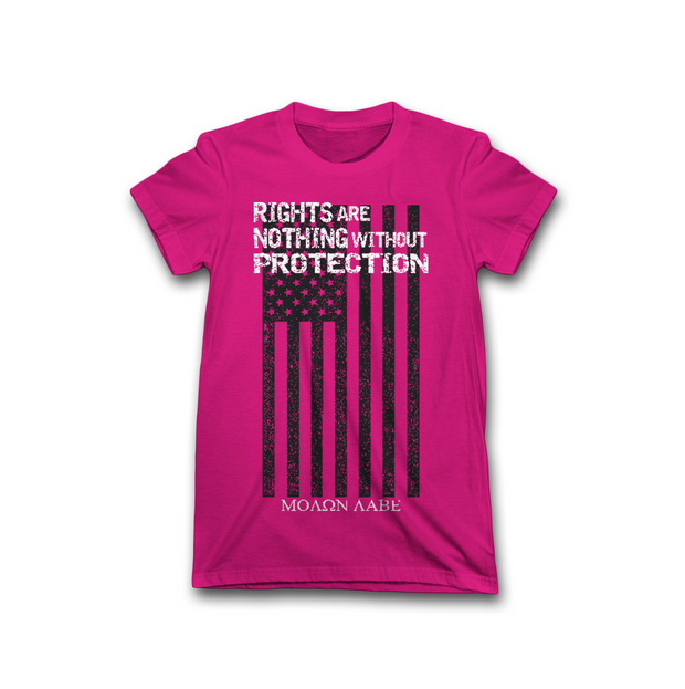 Rights Are Nothing Without Protection | Pink | Women