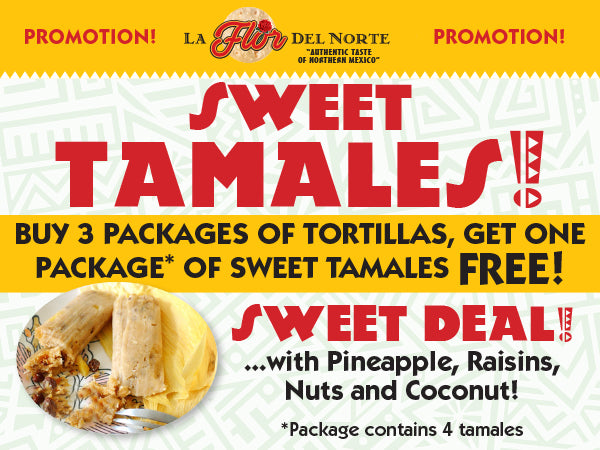 Sweet Tamales Promotion!