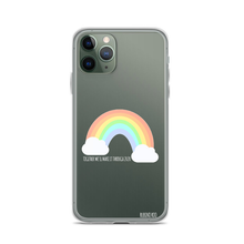 Load image into Gallery viewer, Rainbow, We'll Make It Through Phone Case