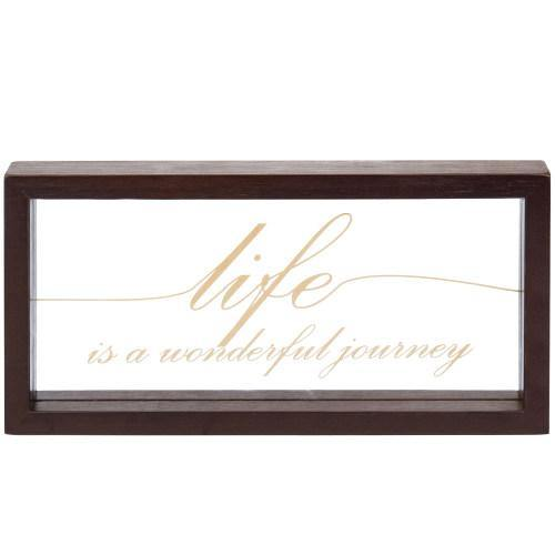 "Clear Acrylic Sign with Brown Wood Frame - ""Life is A Wonderful Journey""-MyGift"