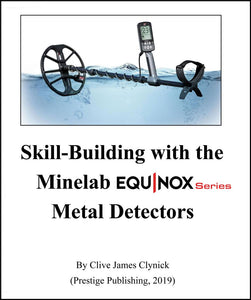 Skill Building with the Minelab Equinox Series Metal Detectors book