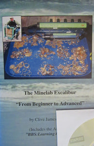 "The Minelab Excalibur: From Beginner to Advanced (Includes the Audio CD: ""Learning the Tones"")"