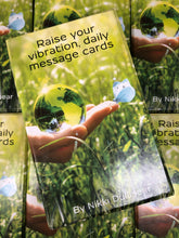 Raise your vibration, daily message cards SPECIAL