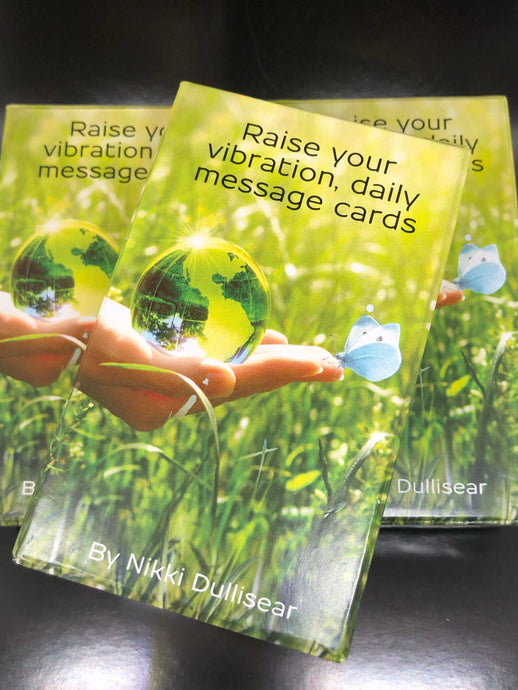 Raise your vibration, daily message cards