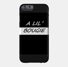 Load image into Gallery viewer, A Lil .... Phone Case