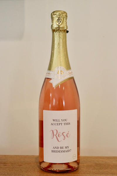 Will you accept this Rosé? Proposal wine label