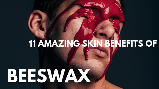 11 Amazing Skin Benefits Of Beeswax