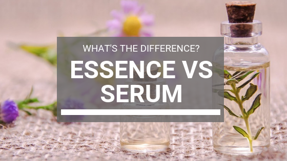Essence VS Serum: What's the Difference?