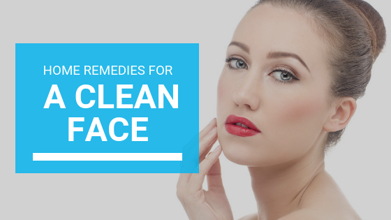 Home Remedies for a Clean Face