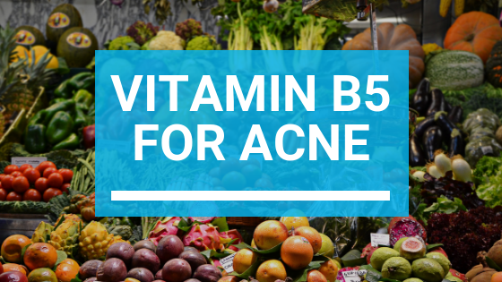 Vitamin B5 for Acne