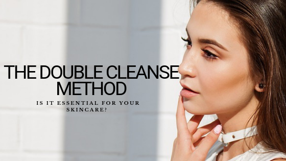 The Double Cleanse Method: Is It Essential for Your Skincare?