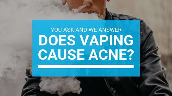 Does Vaping Cause Acne? – Misumi Luxury Beauty Care