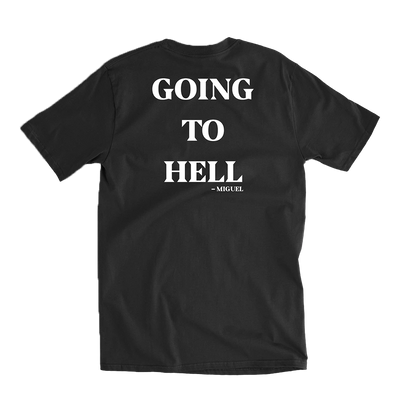 To Hell Black Tee