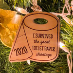 I Survived The Great Toilet Paper Shortage 2020 Christmas Ornament