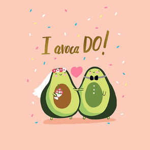 I Avoca-do Card
