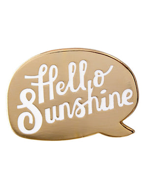 Hello Sunshine Enamel Pin Badge