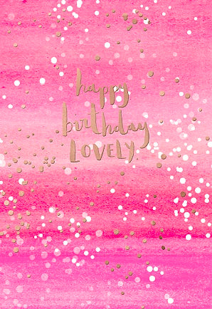 Birthday Card - Happy Birthday Lovely Card