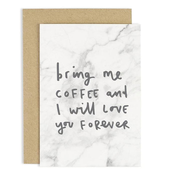 Bring Me Coffee Marble Card