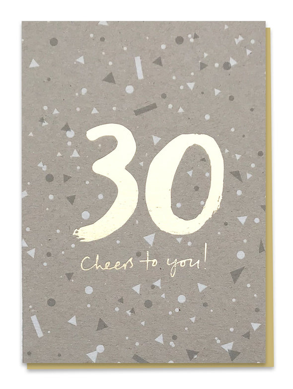 30 Cheers To You Card