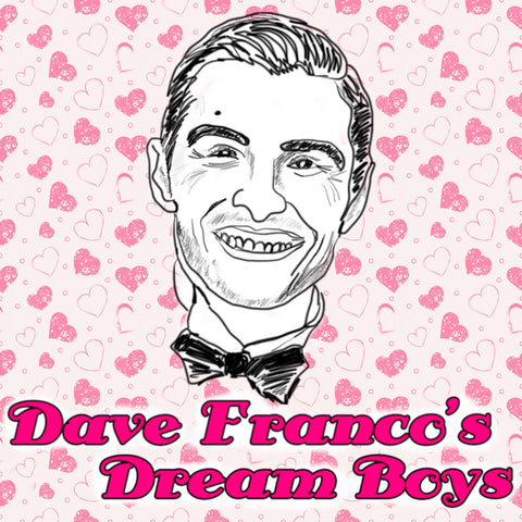 BONUS: Dave Franco's Dream Boys | 001: 7th Heaven - Highway to Cell