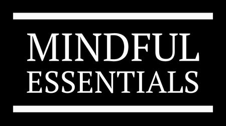 ME: Mindful Essentials