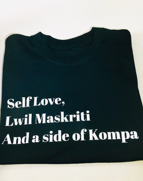 Self love and Lwil Maskriti, And a side of Kompa Tee