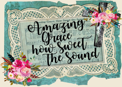 This is a photo of the song Amazing Grace, How Sweet the Sound with Cross and flowers on the corners
