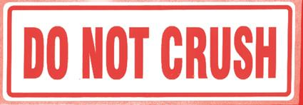 500 x Do Not Crush Labels On A Roll 148 mm x 50 mm - in stock Parcel Labels