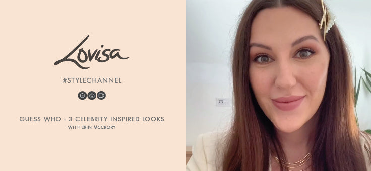 Guess Who - 3 Celebrity Jewellery Inspired Looks with Erin McCrory