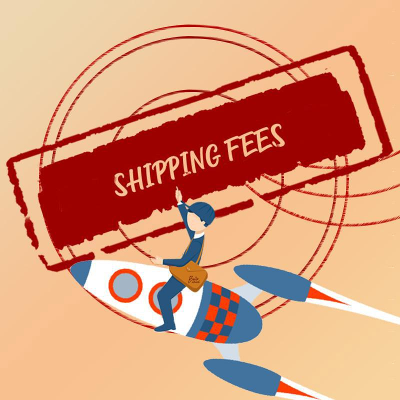 Shipping Fee Difference-BelleChloe-o1o.store