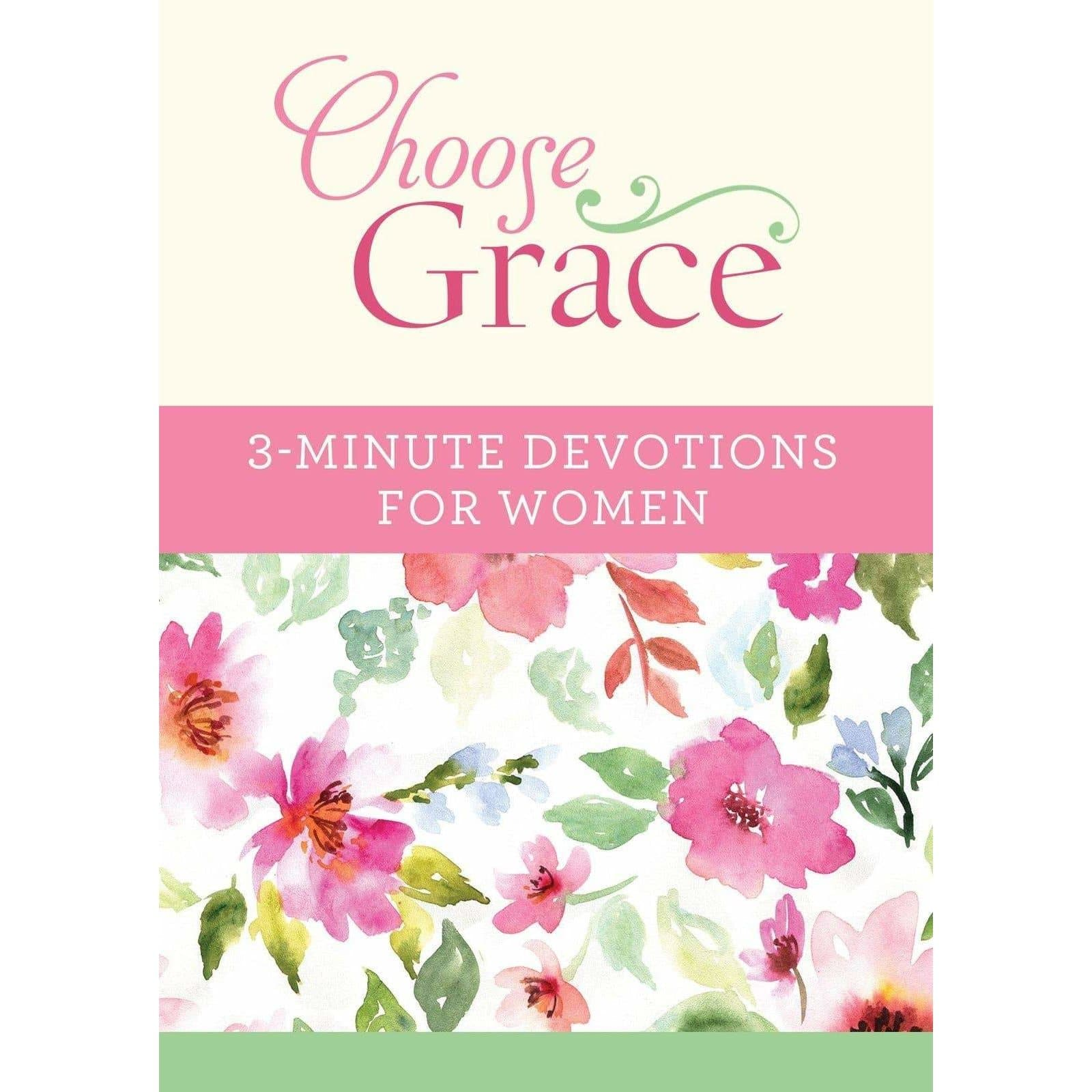 Choose Grace 3-Minute Devotions For Women
