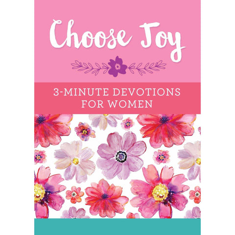 Choose Joy 3-Minute Devotions For Women