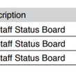 STAFF STATUS BOARD - (IN OR OUT)