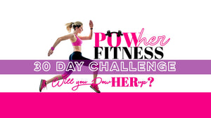 PowHer Fitness 30 Day Challenge