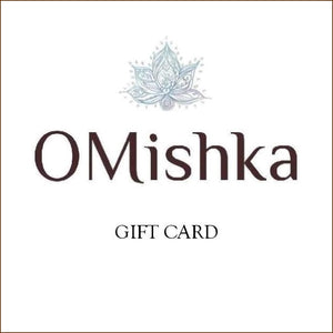 Give the gift of OM with an OMishka E-Gift Card.