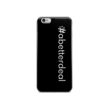 #abetterdeal iPhone Case