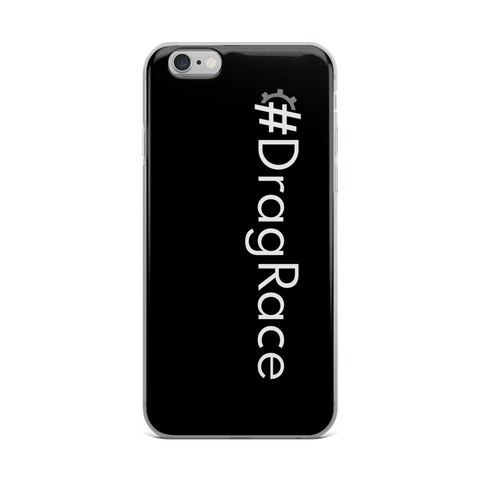 #DragRace iPhone Case