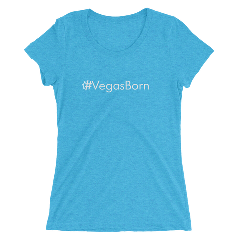#VegasBorn Women's Triblend Fitted T