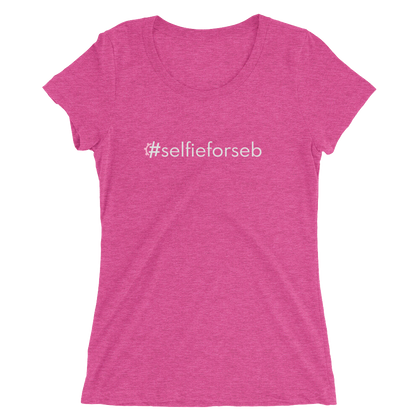 #selfieforseb Women's Triblend Fitted T