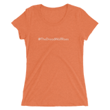 #TheDreadWolfRises Women's Triblend Fitted T