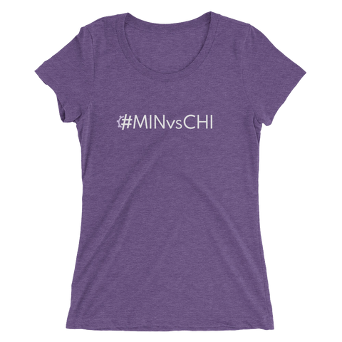 #MINvsCHI Women's Triblend Fitted T