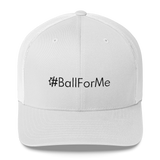 #BallForMe Retro Trucker Hat