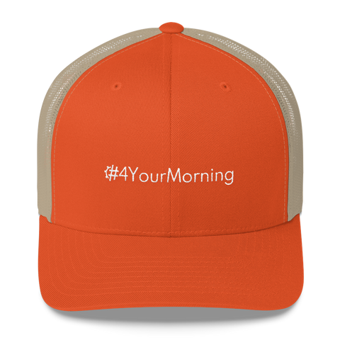#4YourMorning Retro Trucker Hat