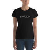 #AM2DM Women's Casual T