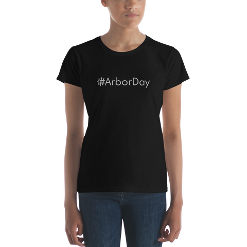 #ArborDay Women's Casual T