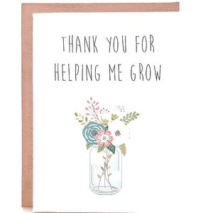 Teacher/Daycare Card- Thank you for helping me grow